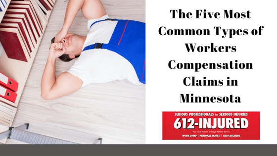 The Five Most Common Types of Workers Compensation Claims in Minnesota